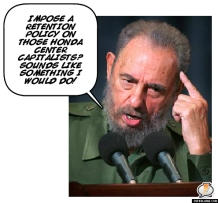 Fidel Castro thinks retention is muy bueno.